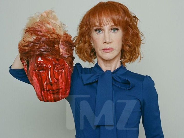 Kathy Griffin wants Donald Trump's head … but she wants it bloody ...